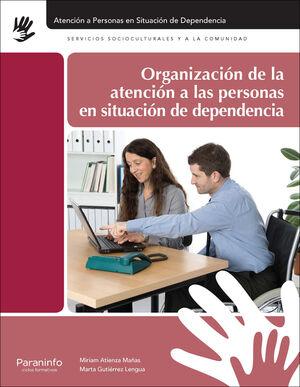 ORGANIZACION ATENCION PERSONAS EN SITUACION DE DEPENDENCIA