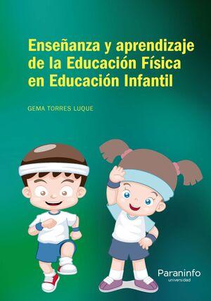 ENSEÑANZA Y APRENDIZAJE A DE LA EDUCACION FISICA EN EDUCACION INF