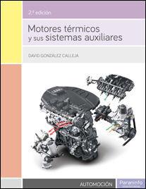MOTORES TERMICOS Y SUS SISTEMAS AUXILIARES 2/E (CF