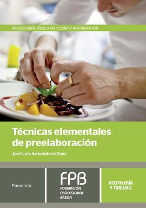 TECNICAS ELEMENTALES DE PREELABORACION - F.P. HOSTELERIA Y TURISM