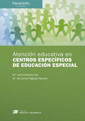 ATENCIÓN EDUCATIVA CENTROS ESPECÍFICOS EDUCACIÓN ESPECIAL