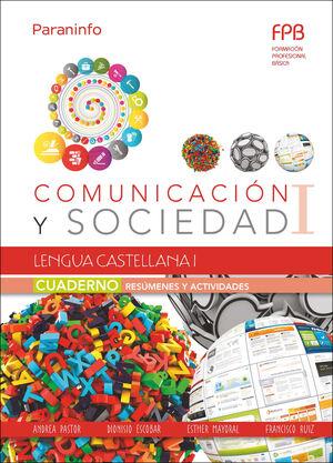 CUADERNO DE TRABAJO. LENGUA CASTELLANA I (COMUNICACIÓN Y SOCIEDAD I)