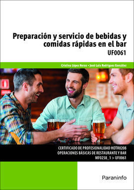 PREPARACION Y SERVICIO DE BEBIDAS Y COMIDAS RAPIDAS EN EL BAR