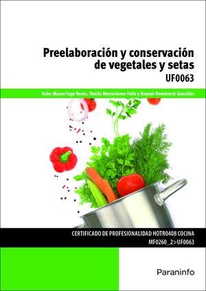PREELABORACION Y CONSERVACION DE VEGETALES Y SETAS