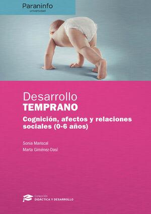 DESARROLLO TEMPRANO // COLECCIÓN: DIDÁCTICA Y DESARROLLO