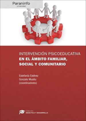 INTERVENCIÓN PSICOEDUCATIVA AMBITO FAMILIAR, SOCIAL Y COMUNITARIO