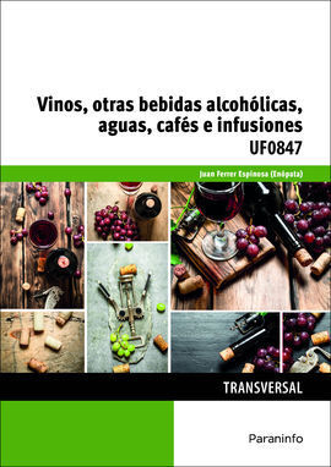 VINOS, OTRAS BEBIDAS ALCOHOLICAS, AGUAS, CAFES E INFUSIONES
