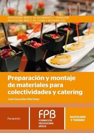 PREPARACION Y MONTAJE DE MATERIALES PARA COLECTIVIDADES Y CATERIN