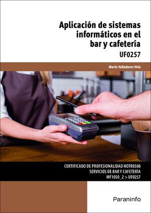 APLICACIÓN DE SISTEMAS INFORMÁTICOS EN EL BAR Y CAFETERÍA
