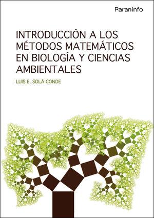 INTRODUCCION A LOS METODOS MATEMATICOS EN BIOLOGIA Y CIENCIAS AMB