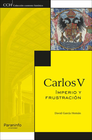 CARLOS V. IMPERIO Y FRUSTRACION