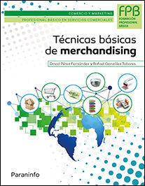 TÉCNICAS BÁSICAS DE MERCHANDISING