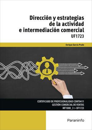 DIRECCION Y ESTRATEGIAS DE LA ACTIVIDAD E INTERMEDIACION COMERCIA