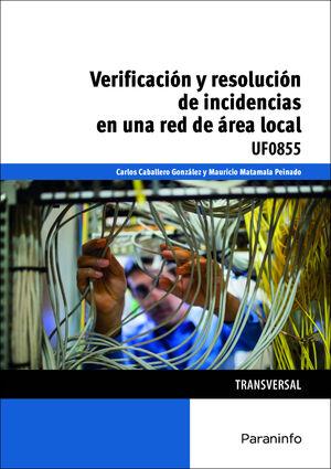 VERIFICACION Y RESOLUCION DE INCIDENCIAS EN UNA RED DE AREA LOCAL