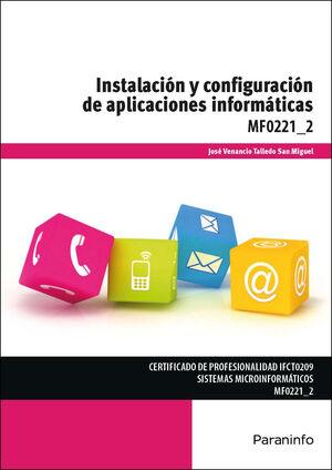 MF0221_2 INSTALACIÓN Y CONFIGURACIÓN DE APLICACIONES INFORMÁTICAS