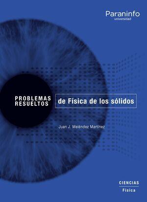 PROBLEMAS RESUELTOS DE FÍSICA DE LOS SÓLIDOS
