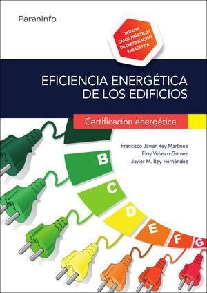 EFICIENCIA ENERGÉTICA EN EDIFICIOS. CERTIFICACIÓN ENERGÉTICA