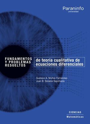 FUNDAMENTOS Y PROBLEMAS RESUELTOS DE TEORÍA CUALITATIVA DE ECUACIONES DIFERENCIA