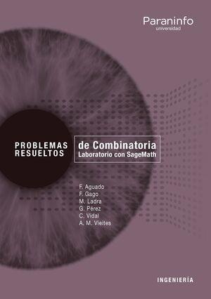 PROBLEMAS RESUELTOS DE COMBINATORIA. LABORATORIO CON SAGEMATH