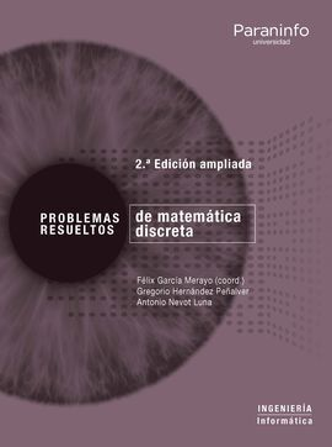 PROBLEMAS RESUELTOS DE MATEMÁTICA DISCRETA