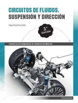 CIRCUITOS DE FLUIDOS. SUSPENSION Y DIRECCION 3ª EDICION 2018