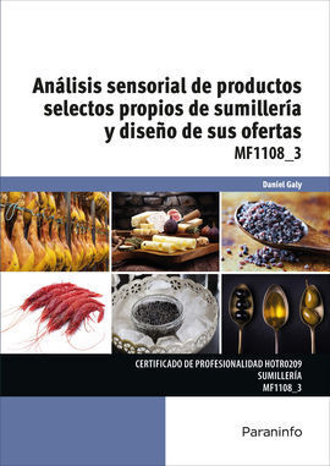 ANÁLISIS SENSORIAL DE PRODUCTOS SELECTOS PROPIOS DE SUMILLERÍA Y DISEÑO DE SUS O