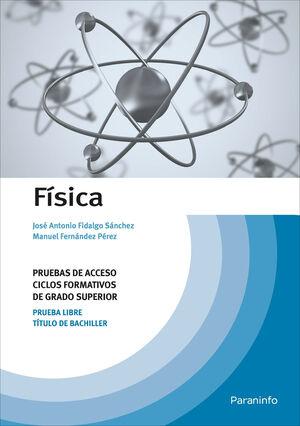 FÍSICA. PRUEBAS DE ACCESO A CICLOS FORMATIVOS DE GRADO SUPERIOR