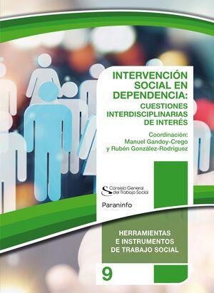 INTERVENCIÓN SOCIAL EN DEPENDENCIA: CUESTIONES INTERDISCIPLINARIAS DE INTER�S