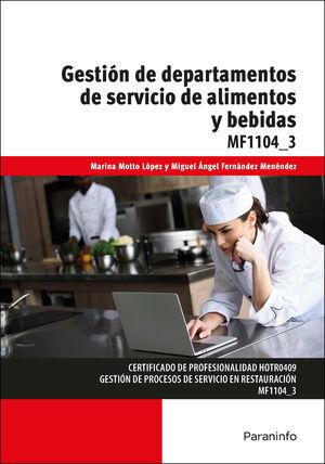 GESTIÓN DE DEPARTAMENTOS DE SERVICIO DE ALIMENTOS Y BEBIDAS