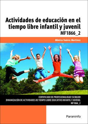 ACTIVIDADES DE EDUCACION EN EL TIEMPO LIBRE INFANTIL Y JUVENIL
