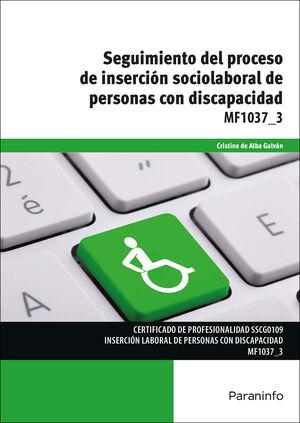SEGUIMIENTO DEL PROCESO DE INSERCIÓN SOCIOLABORAL DE PERSONAS CON DISCAPACIDAD