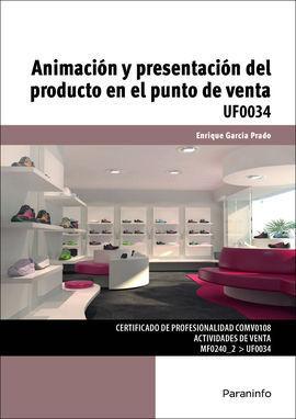 ANIMACION Y PRESENTACION DEL PRODUCTO EN EL PUNTO DE VENTA