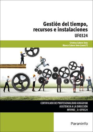 GESTION DEL TIEMPO RECURSOS E INSTALACIONES