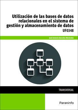 UTILIZACION DE LAS BASES DE DATOS RELACIONALES EN EL SISTEMA DE G
