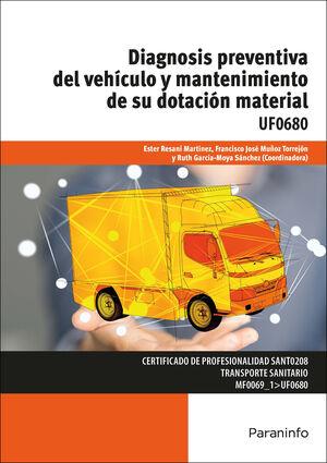 DIAGNOSIS PREVENTIVA DEL VEHÍCULO Y MANTENIMIENTO UF0680