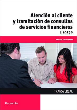 ATENCION AL CLIENTE Y TRAMITACION DE CONSULTAS SERVICIOS FINANCIE