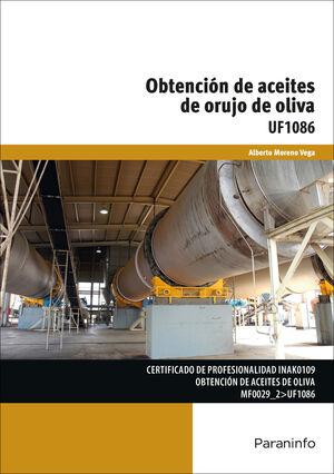 OBTENCIÓN DE ACEITES DE ORUJO DE OLIVA
