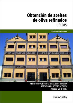 OBTENCIÓN DE ACEITES DE OLIVA REFINADOS