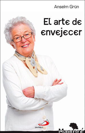 EL ARTE DE ENVEJECER