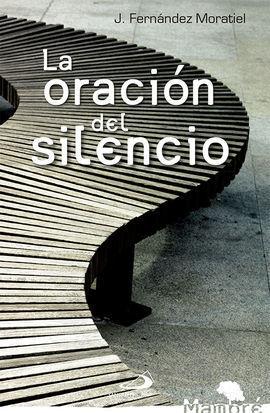 LA ORACION DEL SILENCIO