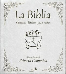LA BIBLIA. HISTORIAS BÍBLICAS PARA NIÑOS