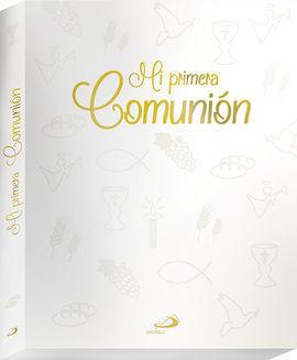 MI PRIMERA COMUNION LA BIBLIA HISTORIA SAGRADA Y FIRMAS