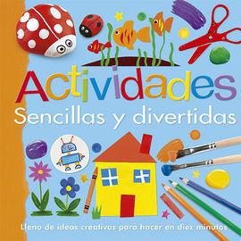 ACTIVIDADES SENCILLAS Y DIVERTIDAS