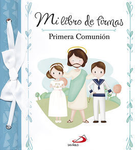 MI LIBRO DE FIRMAS PRIMERA COMUNION MODELO A