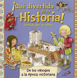 QUE DIVERTIDA ES LA HISTORIA! CONTADA POR LOS NIÑOS