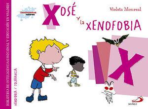 XOSE Y LA XENOFOBIA