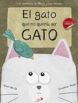 EL GATO QUE NO QUERÍA SER GATO