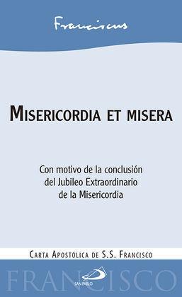 MISERICORDIA ET MISERIA:CARTA APOSTOLICA DE S.S