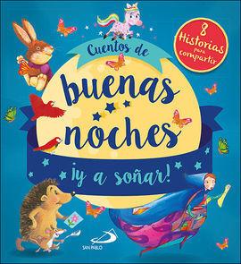 CUENTOS DE BUENAS NOCHES Y A SOÑAR