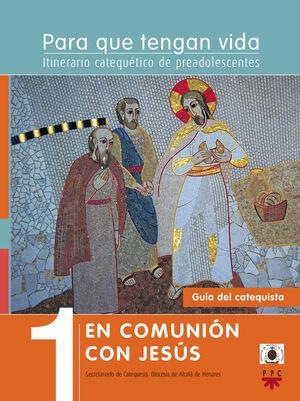 1. EN COMUNIÓN CON JESÚS . GUÍA